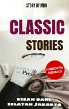 CLASSIC STORIES by Cloudy_na
