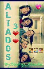 Aliados 3 ❤️❤️ (EN PAUSA) by loveforlolitaec
