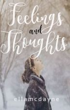 Feelings and Thoughts by ellamcdayne