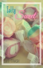 Salty Sweet by svt-trash