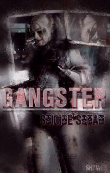 Gangster | Suicide Squad/ Escuadrón Suicida