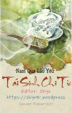 Tái Sinh Chi Từ [Hoàn] by Faker1827