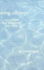 Song Siblings by booooooyah