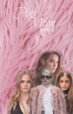 Pink Moon Girls by halsayin