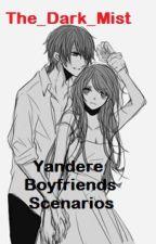 Yandere Boyfriend/Girlfriend Scenario by The_Dark_Mist