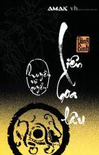 Liên Hoa Lâu Tập 2 - Huyền Vũ by yaoyaodd