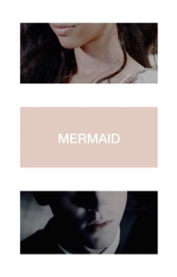 Mermaid ▷ Draco Malfoy