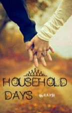 Household Days by FantasyLover_Girl