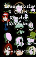 Creepypasta X Child Reader by fasmith1252