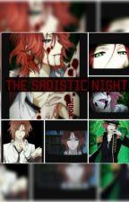 The Sadistic Night - Laito x Reader by Fuyukaidesu_