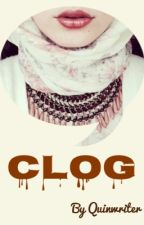 CLOG by quinwriter