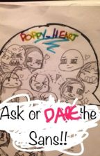 Ask Or Dare The Sans!! by poppy_heart