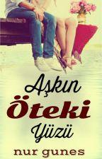 AŞKIN ÖTEKİ YÜZÜ(Saklı Duygular Serisi 1) by nur_gunes59