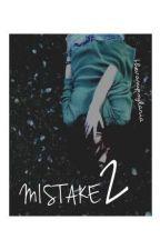 MISTAKE 2 » Benji e Fede. by ylariaa
