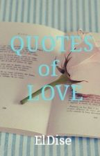 Quotes of Love by ElDise