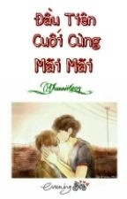 [ ChanBaek ] Đầu Tiên, Cuối Cùng, Mãi Mãi by Chunnii6104