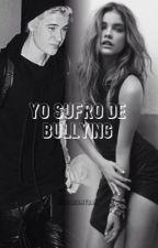 Yo sufro de bullying - Justin Bieber y Tn by JustinIsMyBae_