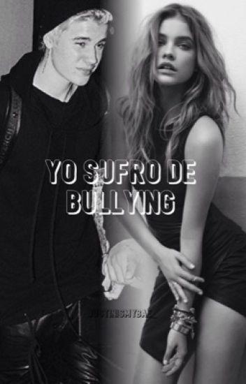 Yo sufro de bullying - Justin Bieber y Tn