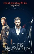 Chris Hemsworth İle Hayal Et  by CaptainScarletW