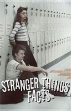 Stranger Things Facts by itsnotkmila