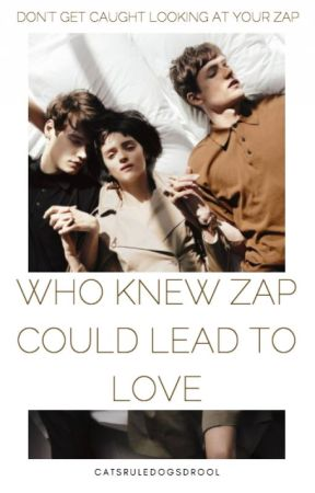 Who Knew Zap Could Lead to Love by catsRULEdogsDROOL