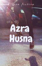 Azra Husna #Wattys2017✔✔ by fez_an