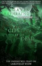 City of the Dead (Abyssal Sanctuary #4) by GavinHetherington