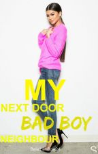 My next door Bad Boy Neighbour by BelieberBae24