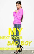 My next door Bad Boy Neighbour by BelieberBae24