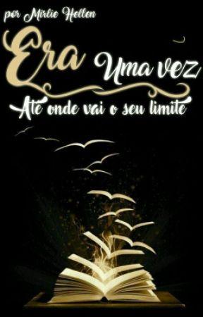 Era Uma Vez  by Mirlia_love