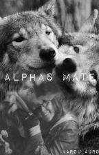 Alphas Mate by karou_aurora