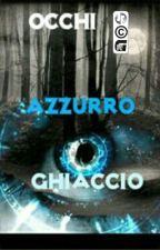 Occhi Azzurro Ghiaccio -Moonlight Sequel- by Valedark79