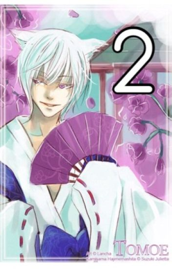 Kamisama Kiss {Sequel} •Tomoe x Reader•