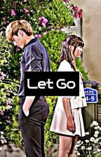 Let Go by Helloworldyolo