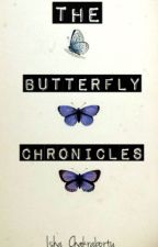 The Butterfly Chronicles by Isha_Chakraborty