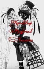 Boyfriend scenarios Kuroshitsuji WOLNO PISANE NAWET BARDZO by _Noun_