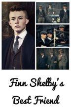 Finn Shelby's Best Friend by fangirlsuggs