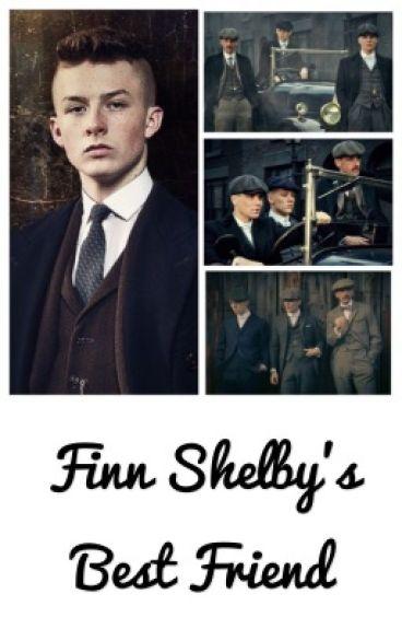 Finn Shelby's Best Friend