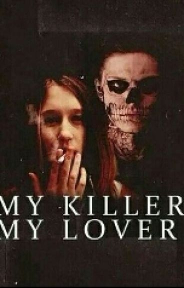 My Killer. My Lover.