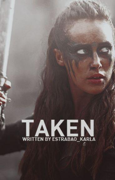 Taken (Lexa/You)