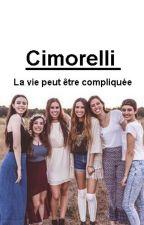 """""""La vie peut-être compliquée""""  (Cimorelli) [Tome 1] by didine2626"""