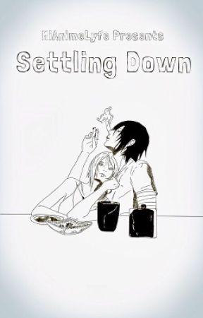 Settling Down by MiAnimeLyfe