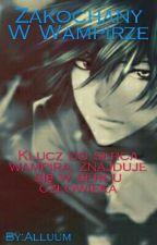 Zakochany W Wampirze ///Ninjago by Alluum
