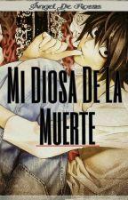 Mi Diosa De La Muerte [L Lawliet Y Tu]  by Pikafluh