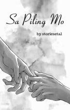 Sa Piling Mo (boyxboy) by storiesetal