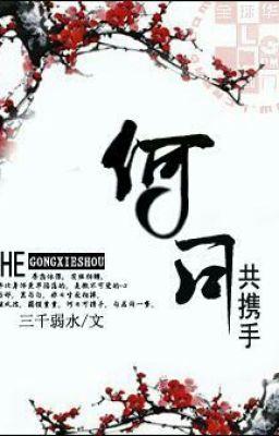 Đọc truyện Hà Nhật Cộng Huề Thủ