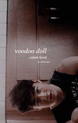 Voodoo Doll | C.H ✔ *short story* by nancymulligan