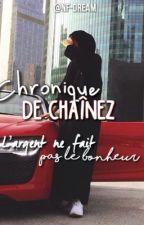 """Chronique de chaînez : """" De la richesse à la pauvreté, ma vie a changé."""" by juste-nawel"""