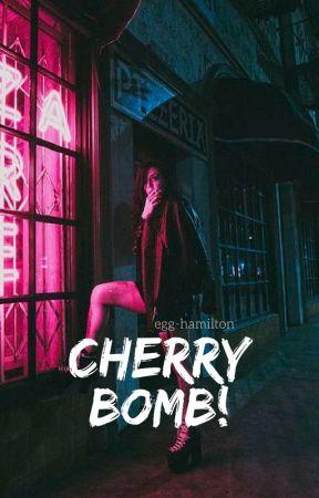 cherry bomb. by egghamilton