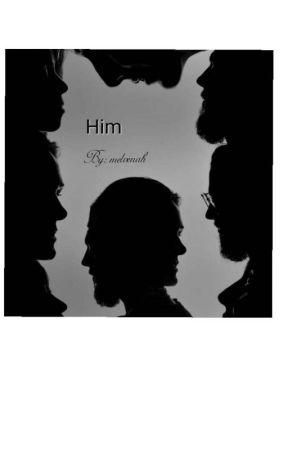 HIM by Melvenah